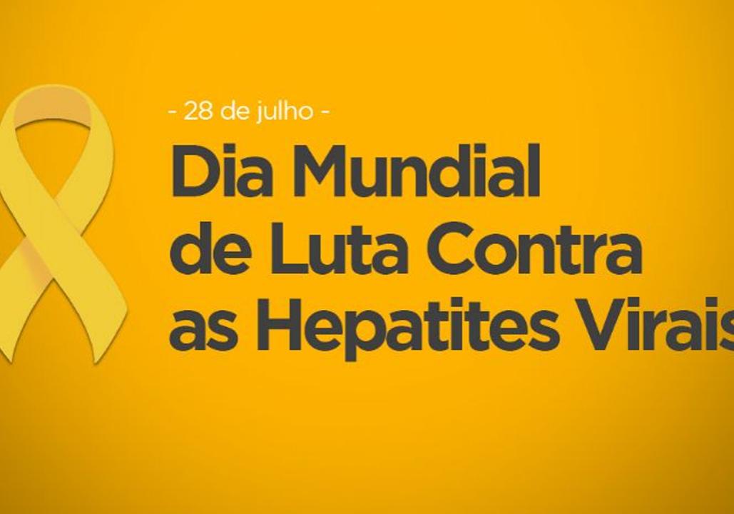 Dia Mundial de Luta Contra as Hepatites Virais